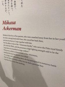 進撃の巨人展FINAL 英雄たち ミカサ・アッカーマン03 英語の紹介文